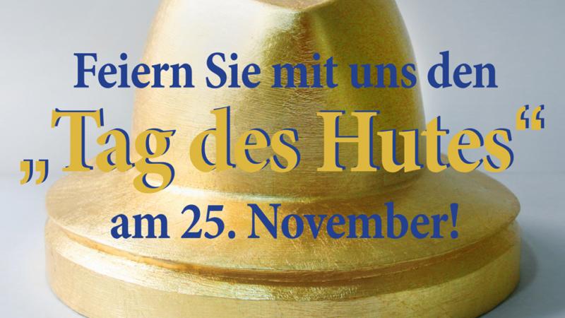 """Mut zum Hut: nicht nur am """"Internationalen Tag des Hutes"""""""