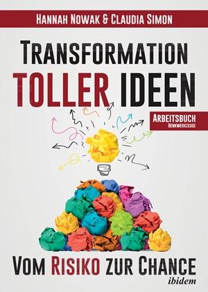 """Neues Arbeitsbuch """"Transformation toller Ideen"""""""