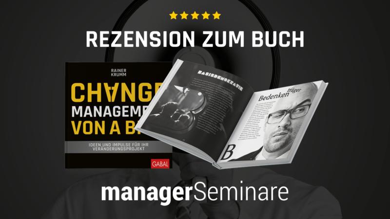 """Testgelesen – managerSeminare nimmt das Buch """"Changemanagement von A bis Z"""" unter die Lupe"""