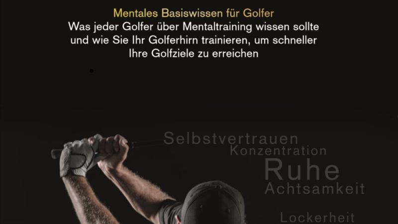 Mentales Basiswissen für Golfer