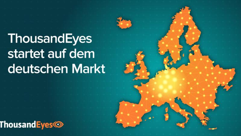 ThousandEyes startet auf dem deutschen Markt