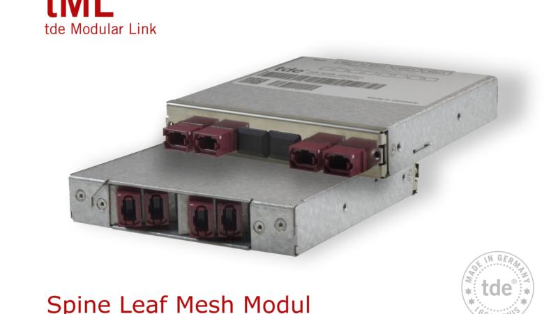 Neues tML LWL Spine Leaf Mesh Modul spart Platz, Zeit und Kosten