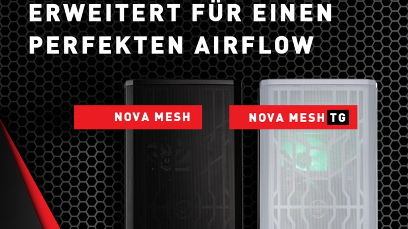 BRANDNEU bei Caseking – BitFenix Nova Mesh: Midi-Tower mit verbessertem Airflow