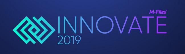 M-Files lädt zur INNOVATE 2019 – Europas führende Konferenz für intelligentes Informationsmanagement
