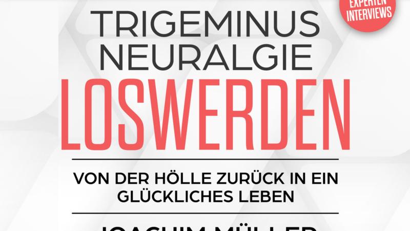Neue Erkenntnisse über Trigeminusneuralgie Ursachen