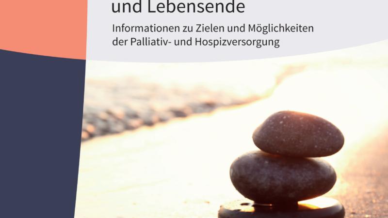 Neue Broschüre gibt wichtige Informationen zum Lebensende bei Demenz