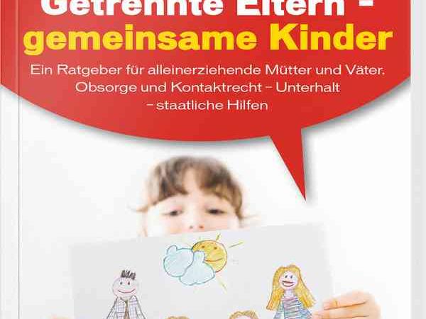Neu im Buchhanel: Getrennte Eltern – Gemeinsame Kinder