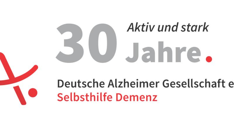 30 Jahre aktiv und stark. Die Deutsche Alzheimer Gesellschaft feiert Jubiläum