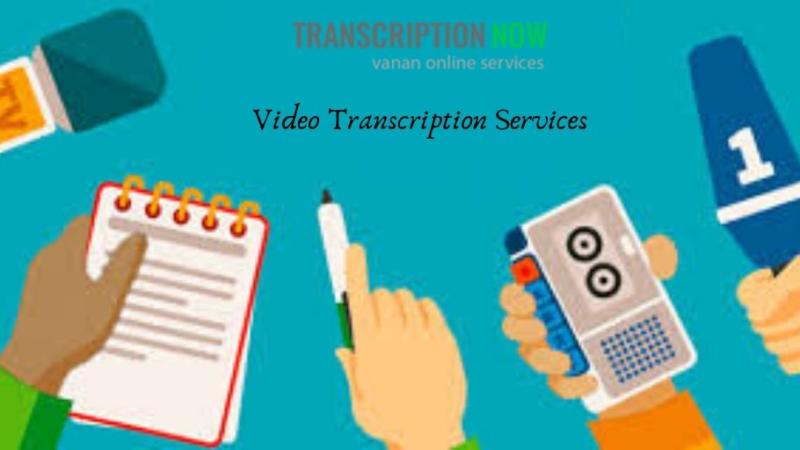 Choosing The Best Video Transcription Services