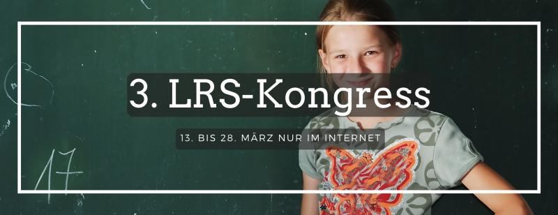 3. LRS-Kongress für Eltern, Lehrer und Erzieher