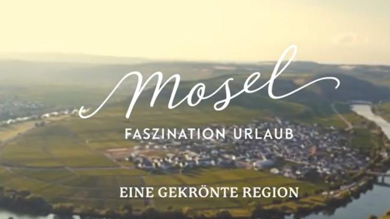 """Video: """"Mosel – Eine gekrönte Region"""""""