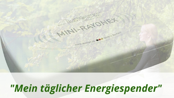 Energiespender Mini-Rayonex überzeugt immer mehr Anwender