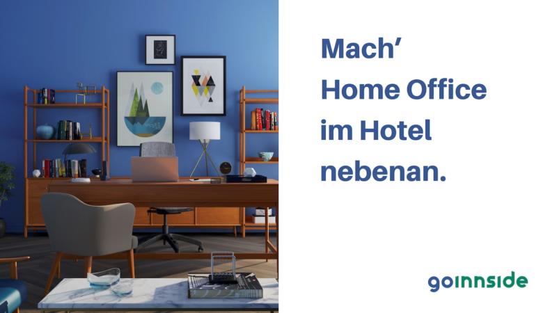 goINNSIDE – die Buchungsplattform für Arbeitsplätze im Hotel