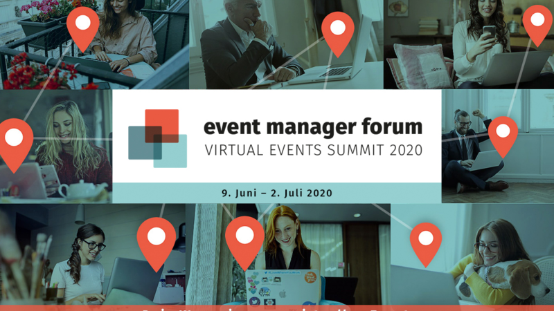 Event Manager Forum vom 9. Juni bis 2. Juli 2020