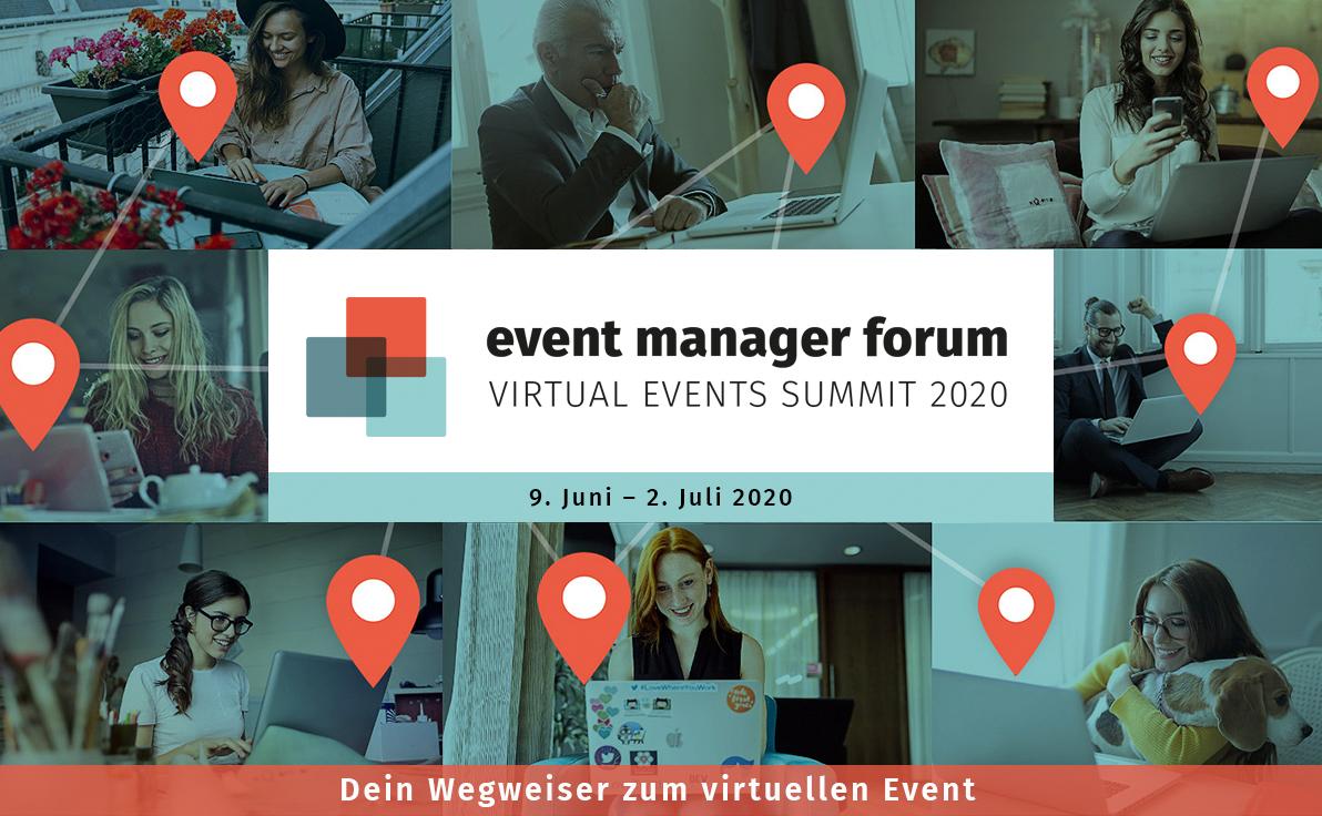 Event Manager Forum vom 9. Juni bis 2. Juli 2020