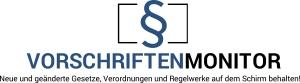 VORSCHRIFTENMONITOR – neuer Info-Service der Forum Verlag Herkert GmbH
