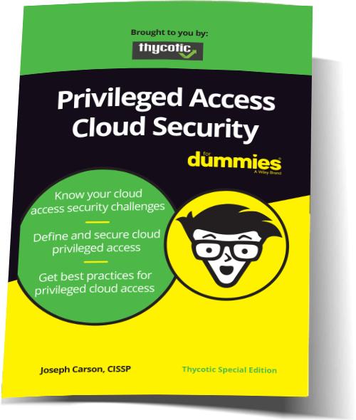 "Thycotic veröffentlicht E-Book ""Privileged Access Cloud Security For Dummies"""