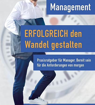 NEU: Ratgeber für Manager. Erfolgreich den Wandel gestalten!