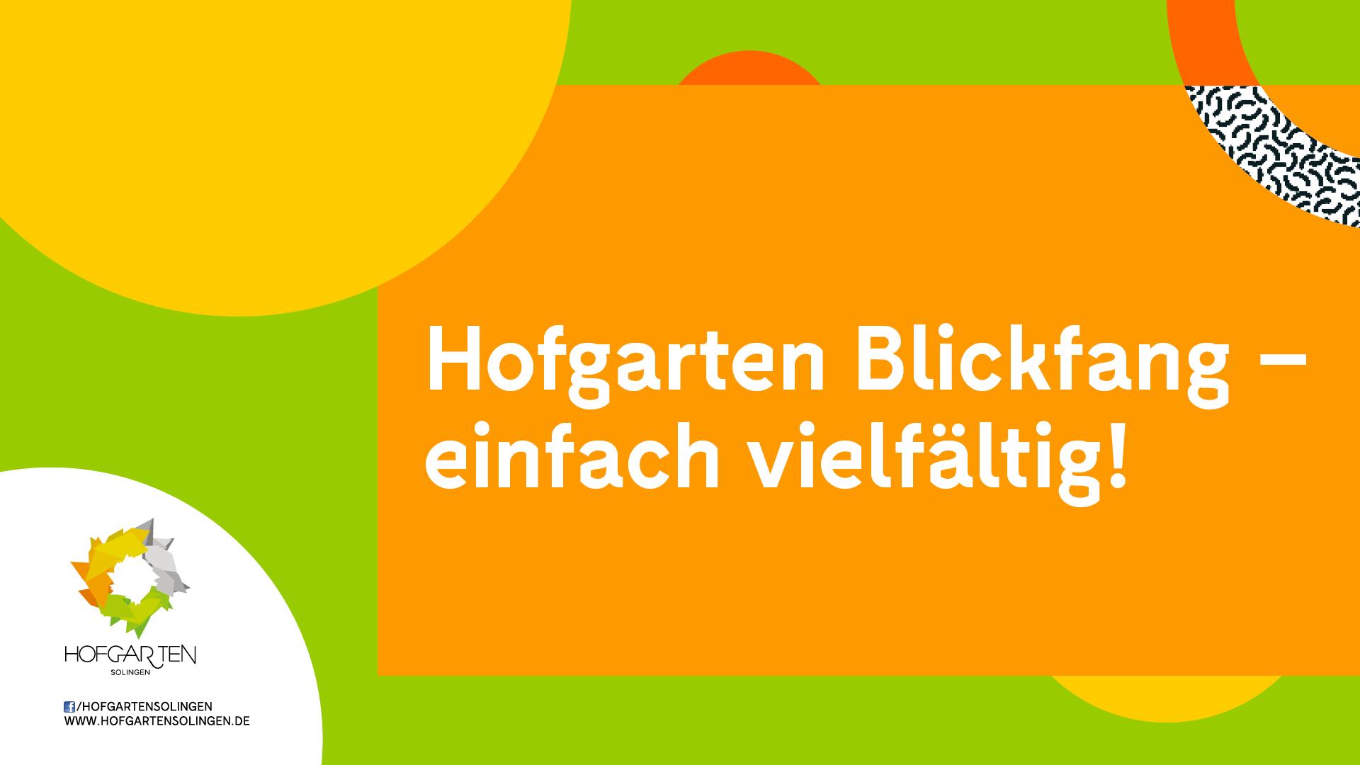 HOFGARTEN SOLINGEN startet Aktion 'Hofgarten Blickfang'