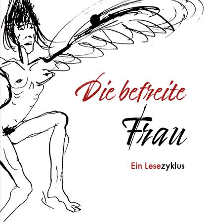 Die befreite Frau – Ein Lesezyklus