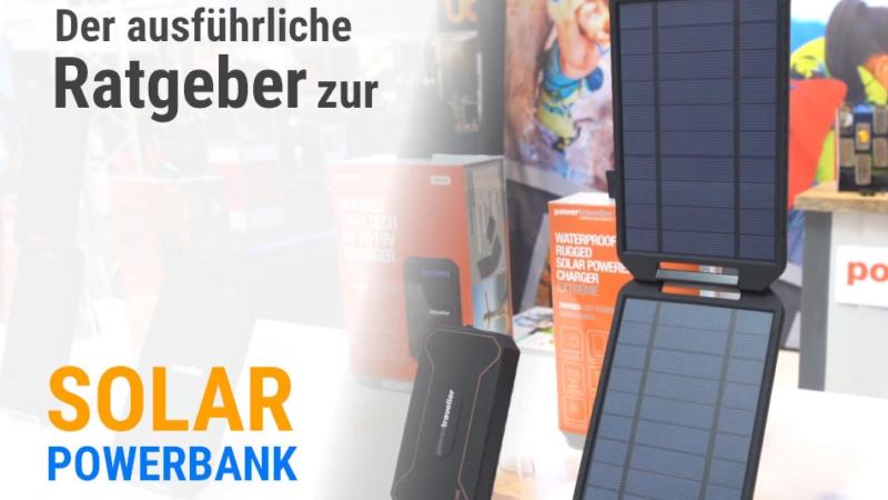 Nach dem Lockdown – mehr Reisefreiheit mit Solartasche oder Powerbank
