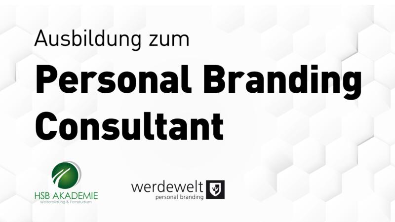 Ausbildung zum Personal Branding Consultant – erstmalig im deutschsprachigen Raum