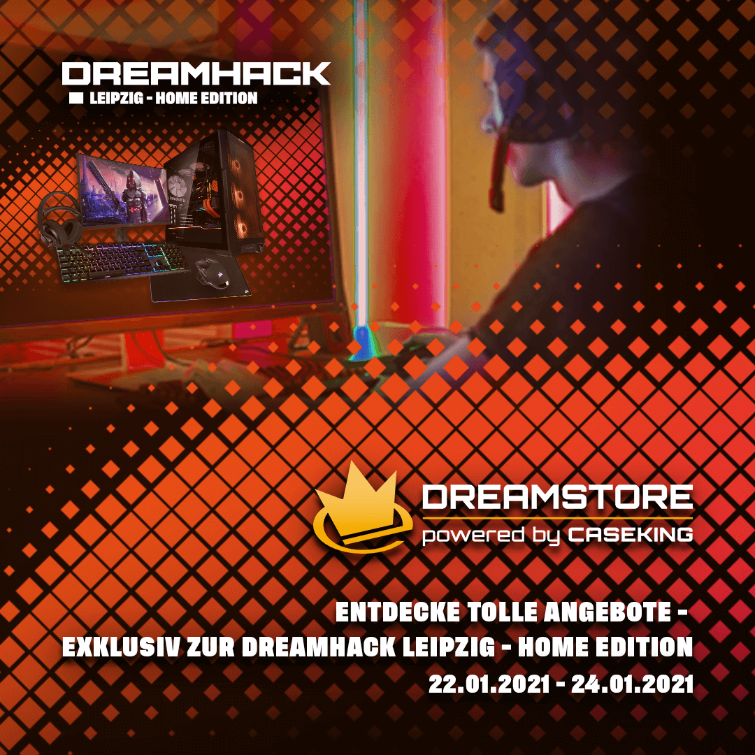 Caseking DreamStore zur DreamHack Leipzig – Home Edition