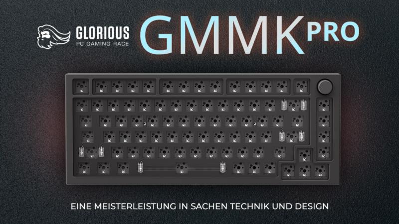 Glorious GMMK Pro: dein individuelles Luxus-Keyboard