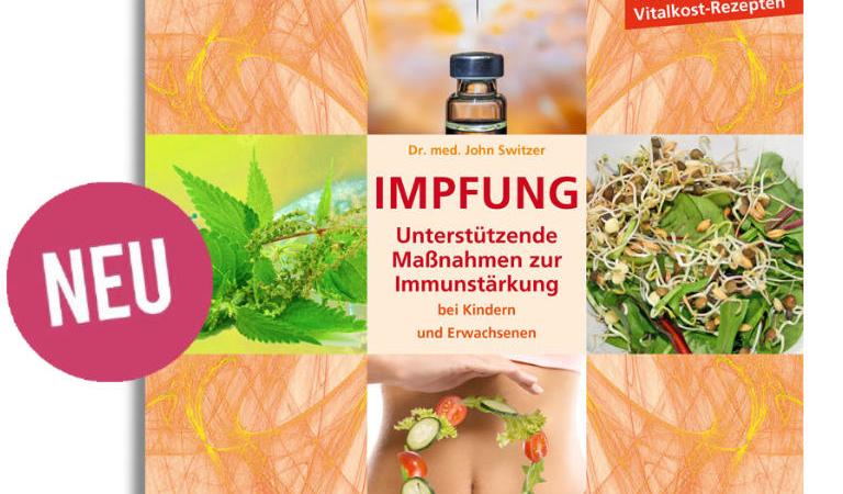 Neues Buch von Dr. med. John Switzer:  IMPFUNG