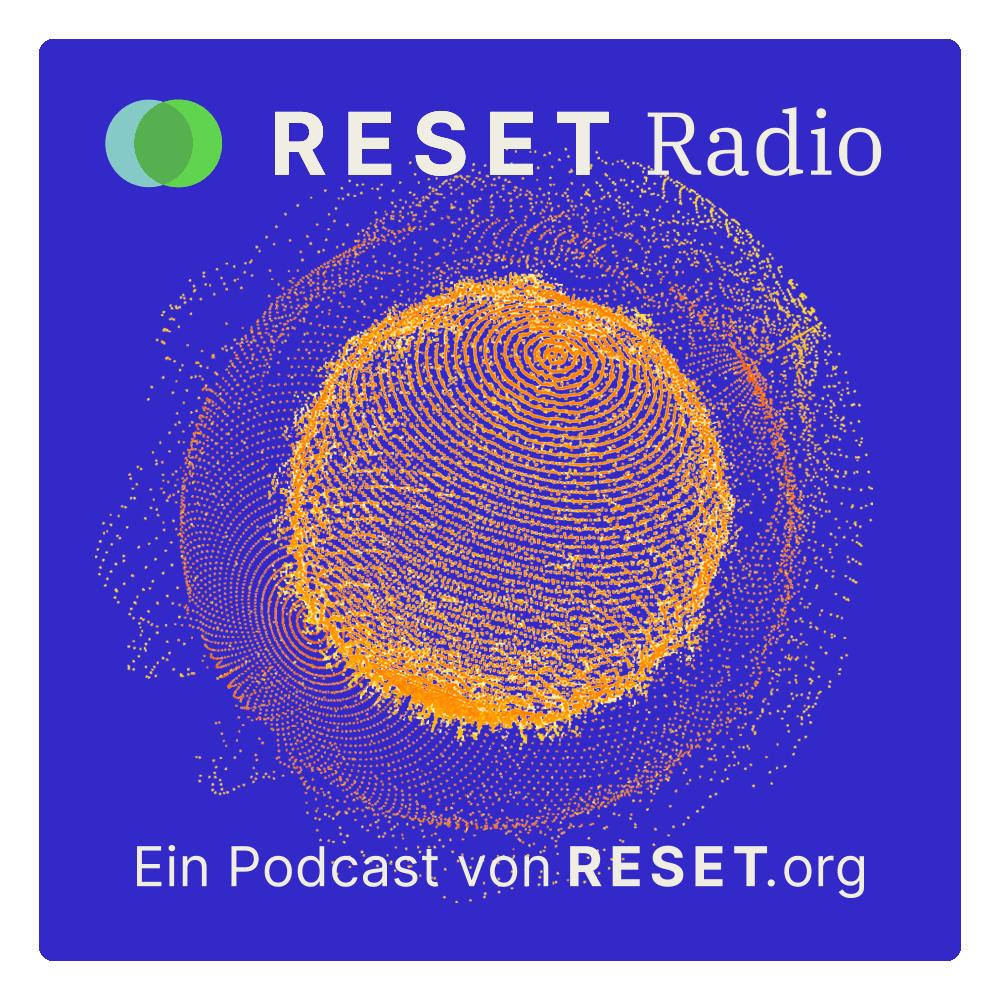 RESET-Radio: Der neue Podcast zu Nachhaltigkeit und Digitalisierung
