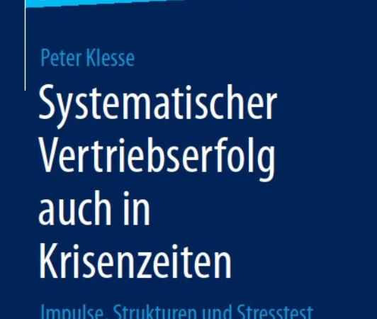 Systematischer Vertriebserfolg auch in Krisenzeiten – SpringerGabler essential