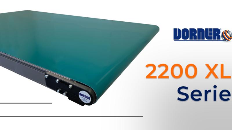 Ddie neuen Gurtförderbänder der 2200 XL Serie von Dorner