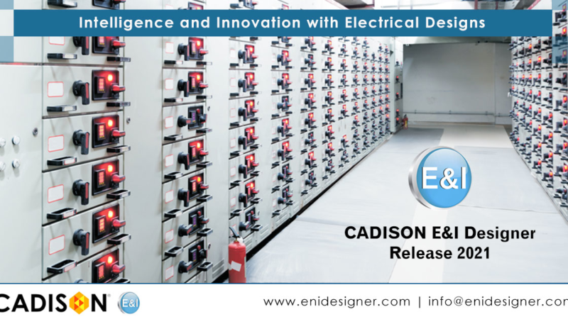New Release of CADISON E&I Designer 2021