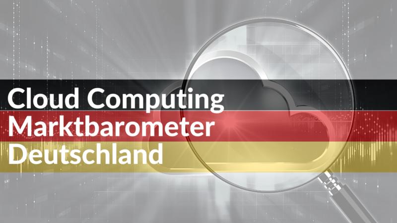 Cloud Computing Marktbarometer Deutschland 2021: Die Ergebnisse liegen vor