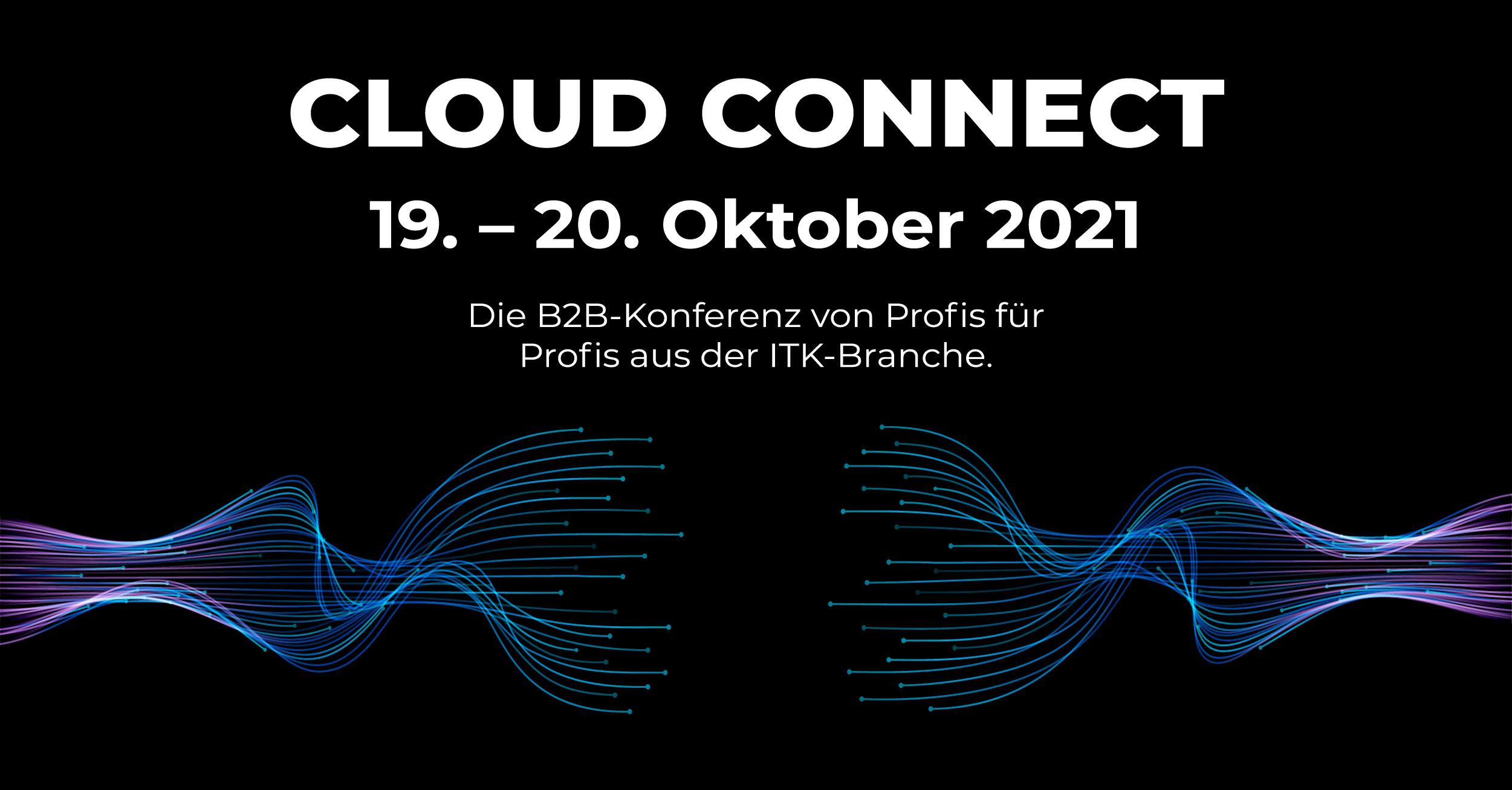 CLOUD CONNECT: Neue B2B-Konferenz für IT-Branche
