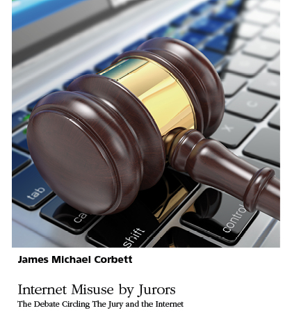 Internet Misuse in a Court of Law – A Serious Problem of Our Time