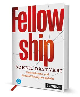 Fellowship – Unternehmens- und Markenführung neu gedacht