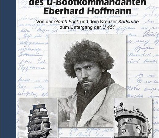 Neu: Das kurze Leben des U-Bootkommandanten Eberhard Hoffmann – S. Blumenthal – Helios-Verlag