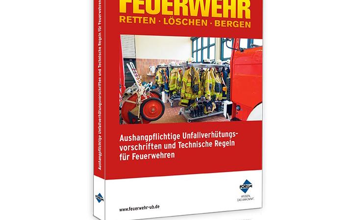 3. Auflage der Aushangpflichtigen Unfallverhütungsvorschriften und Technischen Regeln für Feuerwehren erschienen