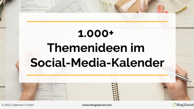 Der Social-Media-Kalender 2022 – 1.000+ Ideen für die Redaktionsplanung